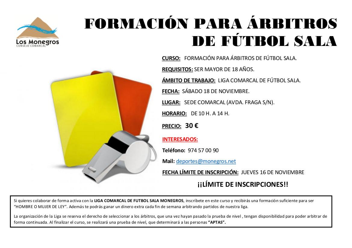 """La Fundación para la Promoción de la Juventud y el Deporte de la Comarca de  Los Monegros organiza el curso """"Formación para árbitros de fútbol sala"""" que  ... cf4aeb694904e"""